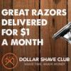 Shave - Dollar Shave Club - 1 dollar